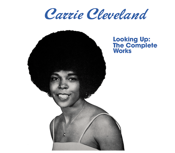 Carrie Cleveland - Looking Up: The Complete Works (CD)